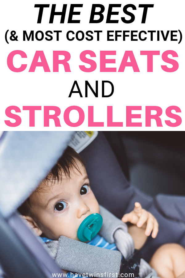 The best and most cost effective car seats and strollers