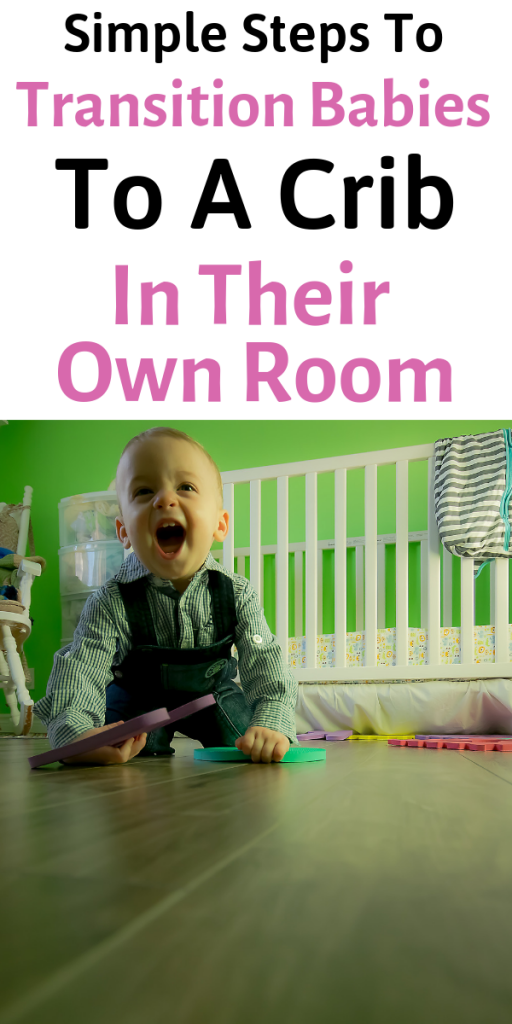 transitioning babies to cribs