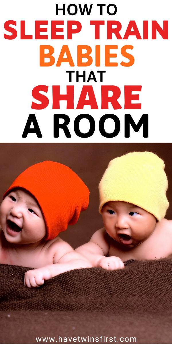 How to sleep train babies that share a room.