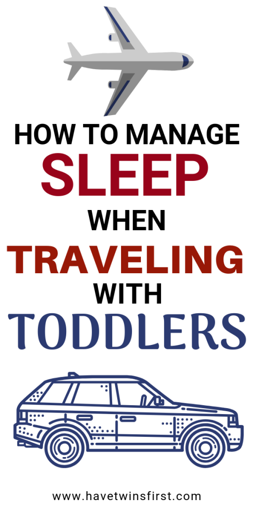 how to manage sleep when traveling with toddlers