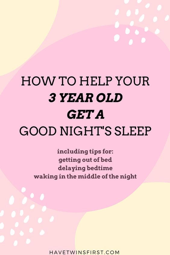 How to help your 3 year old get a good night's sleep.