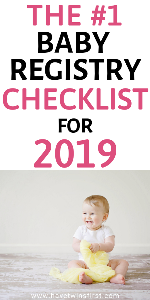 Baby Registry Checklist 2019 Have Twins First