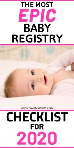 The most epic baby registry checklist for 2020.