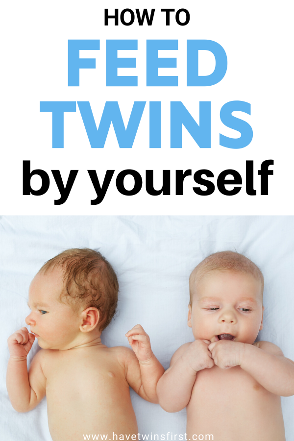 How to feed twins by yourself.