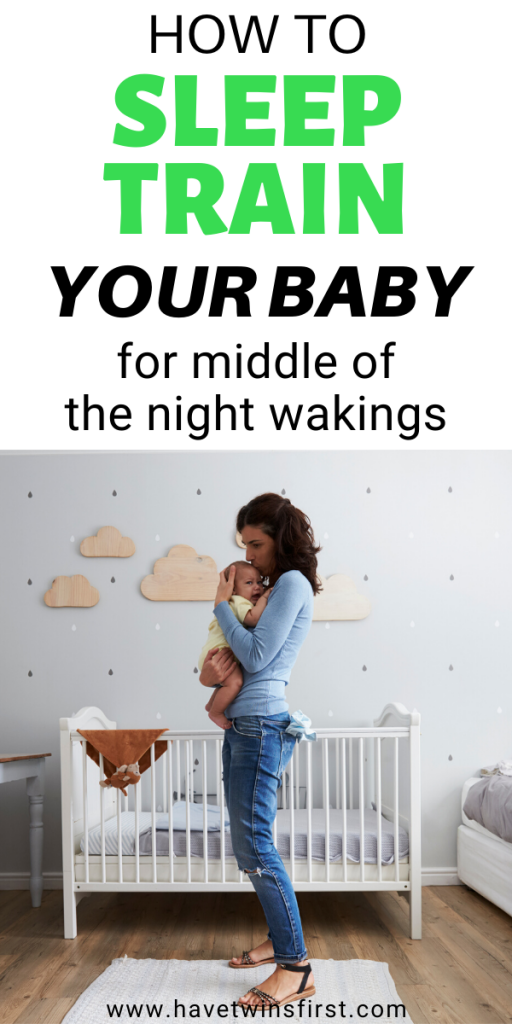 How to sleep train your baby for middle of the night wakings.