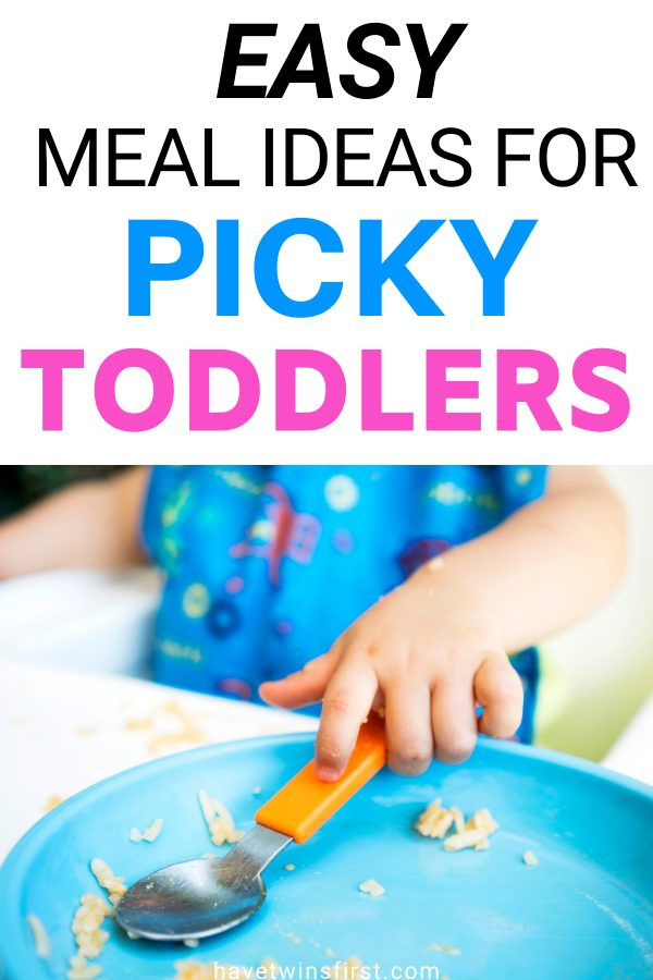 Easy meal ideas for picky toddlers.